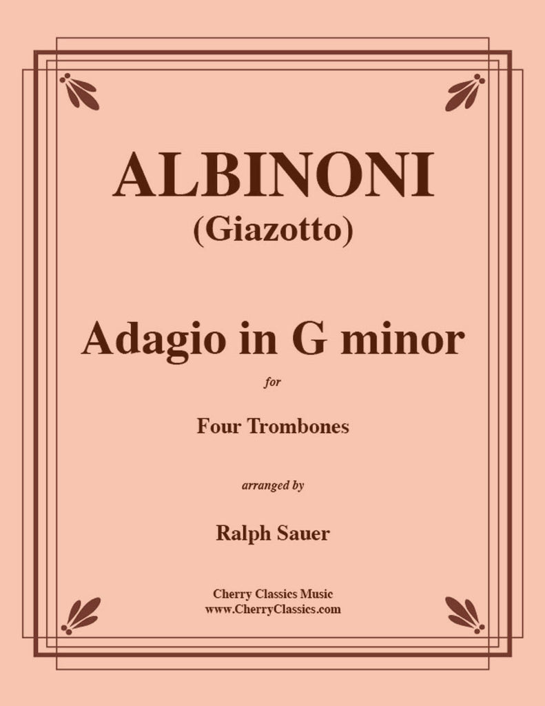 Albinoni - Adagio in G minor for Four Trombones - Cherry Classics Music