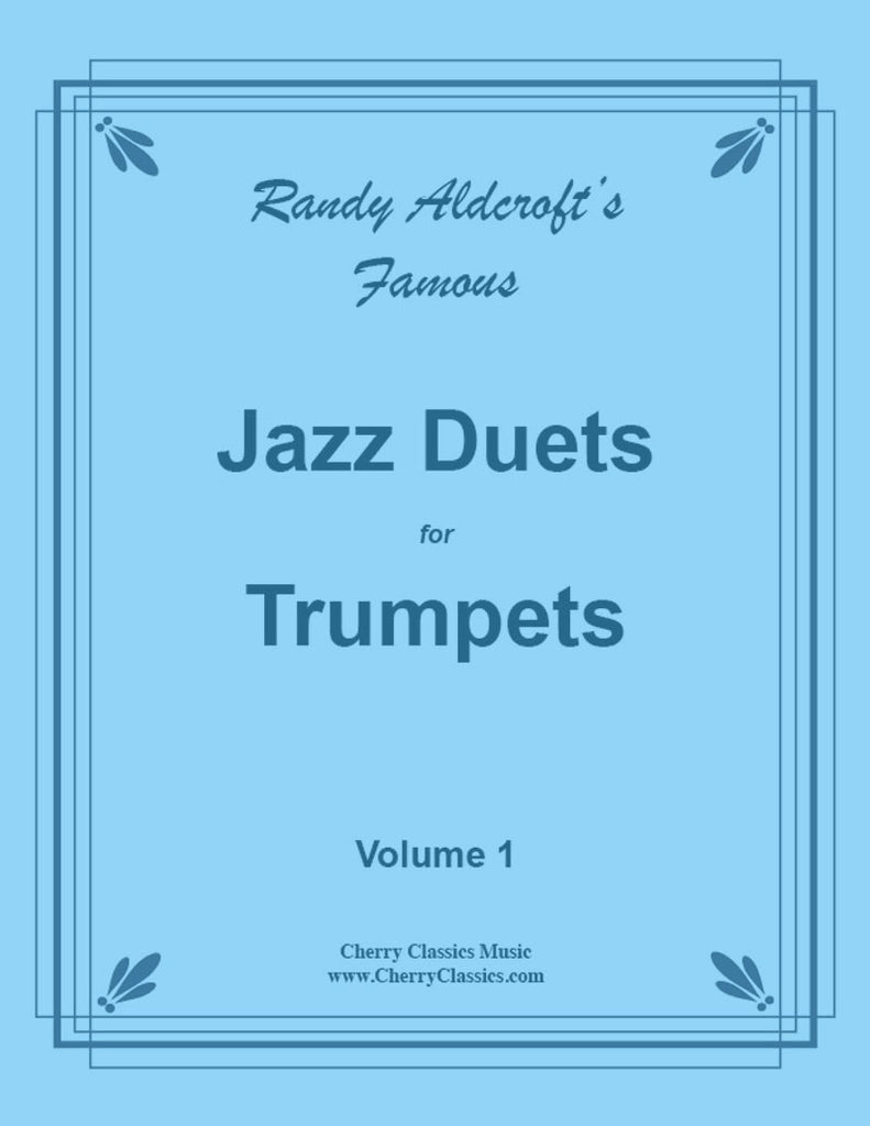 Aldcroft - Famous Jazz Duets for Trumpets. Volume 1 - Cherry Classics Music
