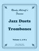 Aldcroft - Famous Jazz Duets for Trombone. Volume 1, 2 & 3 - Cherry Classics Music