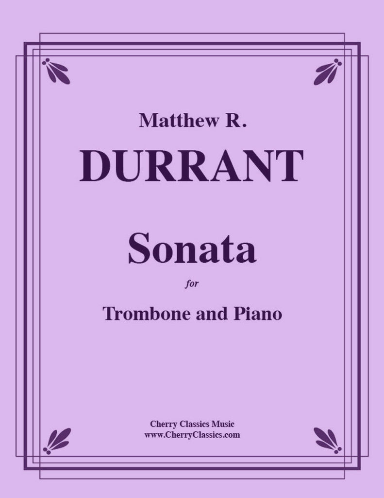 Durrant - Sonata for Trombone and Piano - Cherry Classics Music