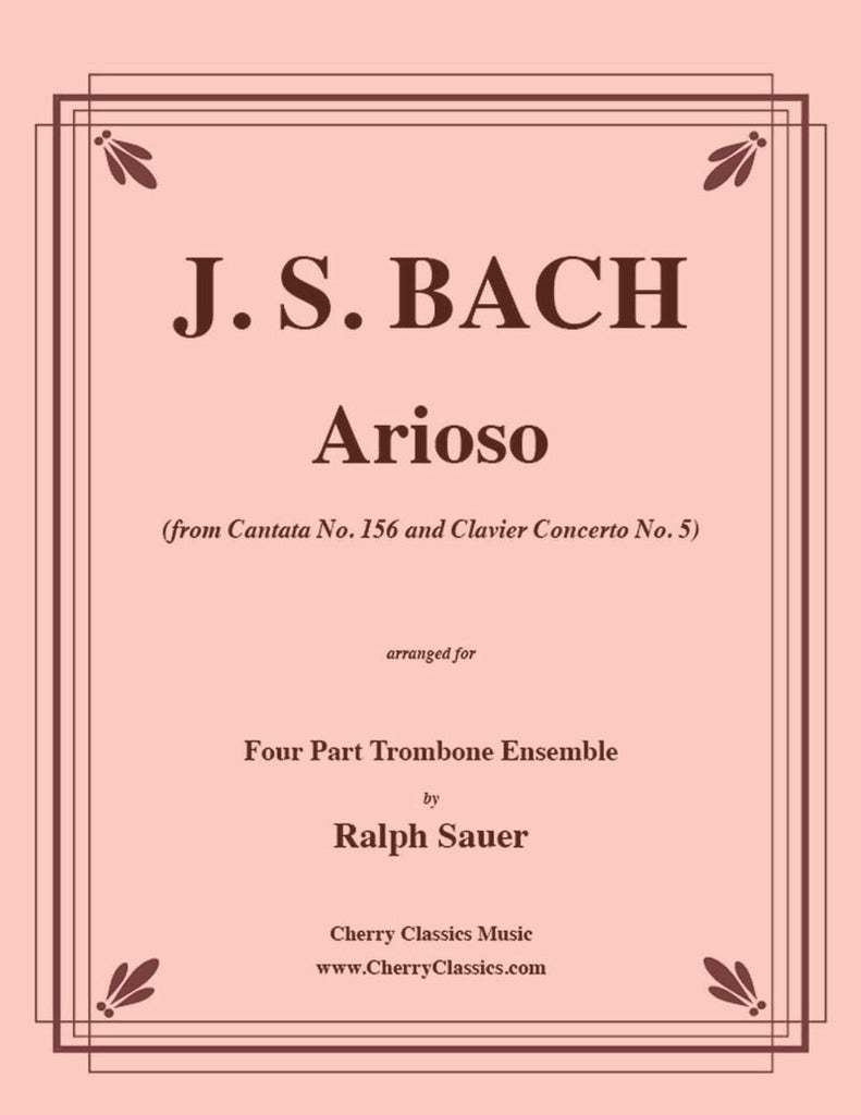Bach - Arioso from Cantata No. 156 & Clavier Concerto No. 5 for Four Part Trombone Ensemble - Cherry Classics Music