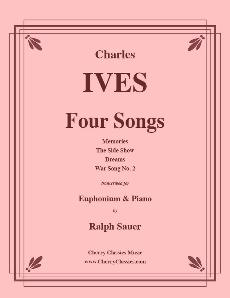 Ives - Four Songs for Euphonium and Piano - Cherry Classics Music