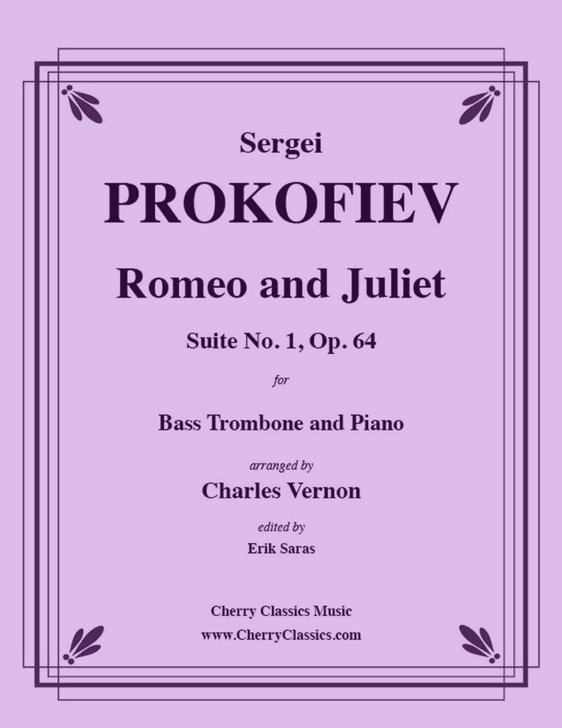 Prokofiev - Romeo and Juliet Suite No. 1, Op. 64 for Bass Trombone & Piano - Cherry Classics Music