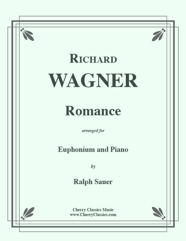 Wagner - Romance for Euphonium and Piano - Cherry Classics Music