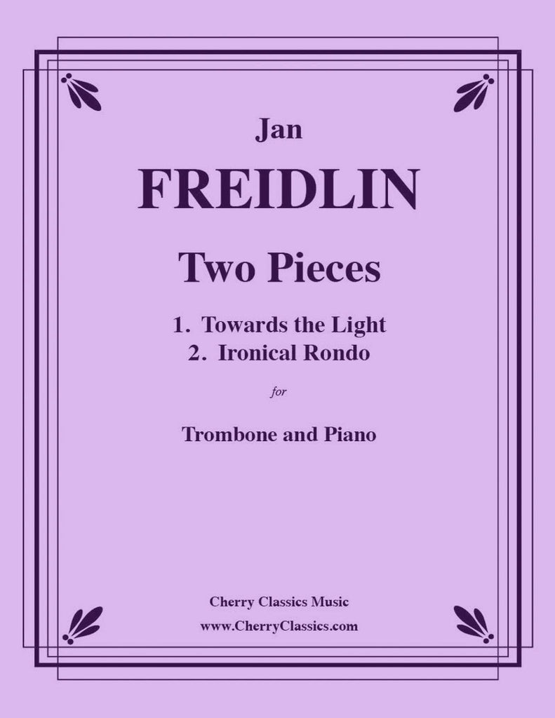 Freidlin - Two Pieces for Trombone and Piano - Cherry Classics Music