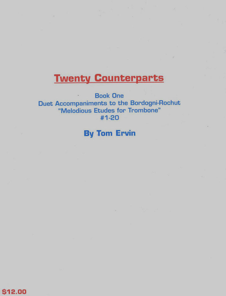 Ervin - Twenty Counterparts Book 1 Duet Accompaniments to Bordogni Rochut Etudes 1-20 for Trombone - Cherry Classics Music