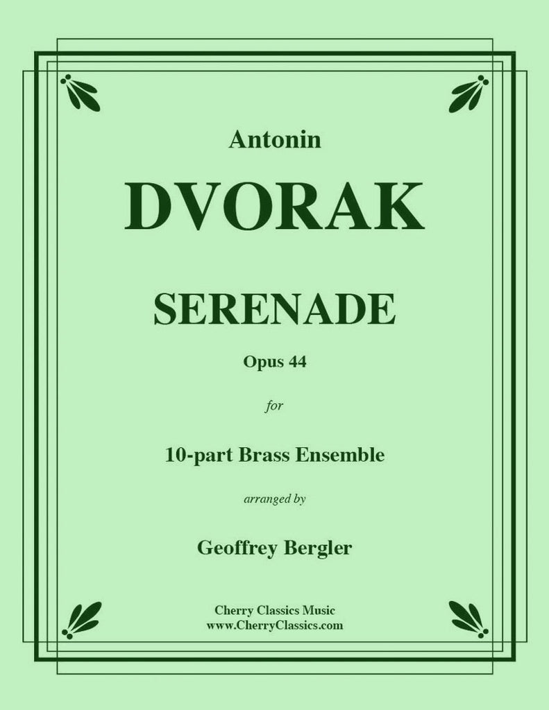 Dvorak - Serenade Opus 44 for 10-part Brass Ensemble - Cherry Classics Music
