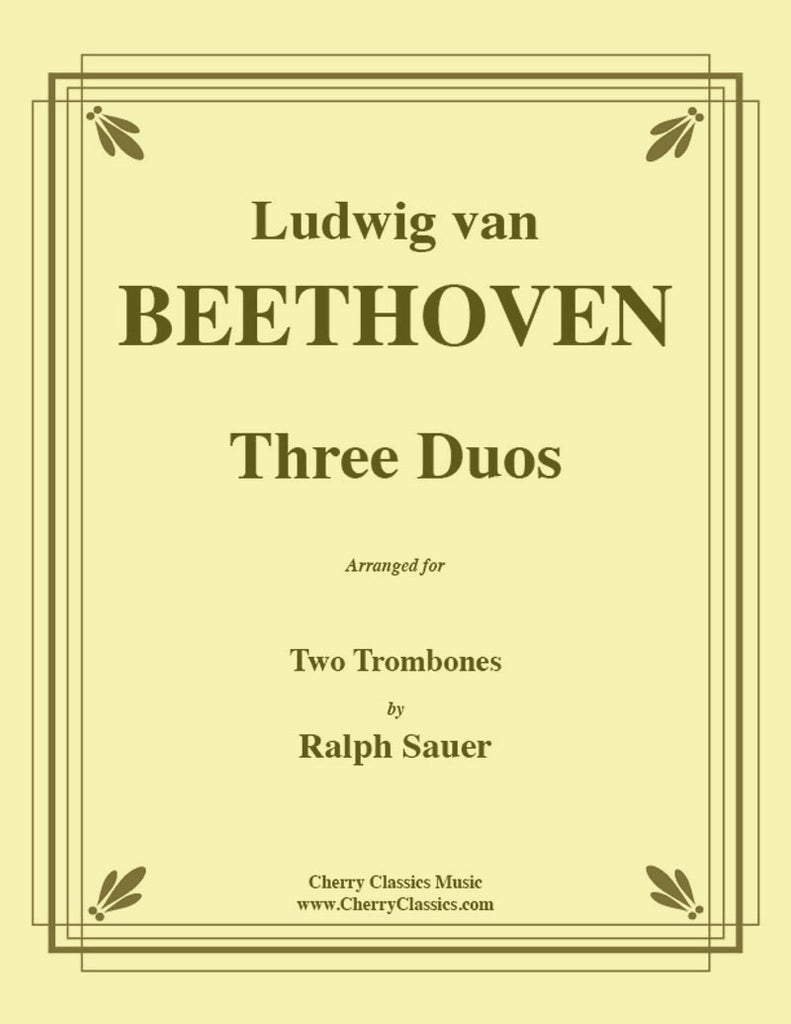 Beethoven - Three Duos for Two Trombones - Cherry Classics Music