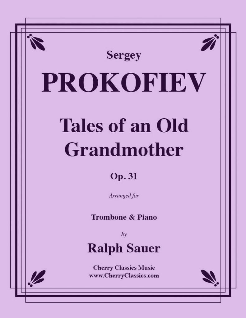 Prokofiev - Tales of an Old Grandmother, Op. 31 for Trombone and Piano - Cherry Classics Music