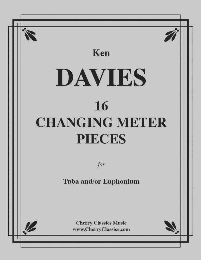 Davies - 16 Changing Meter Pieces for Tuba and/or Euphonium (Baritone) - Cherry Classics Music