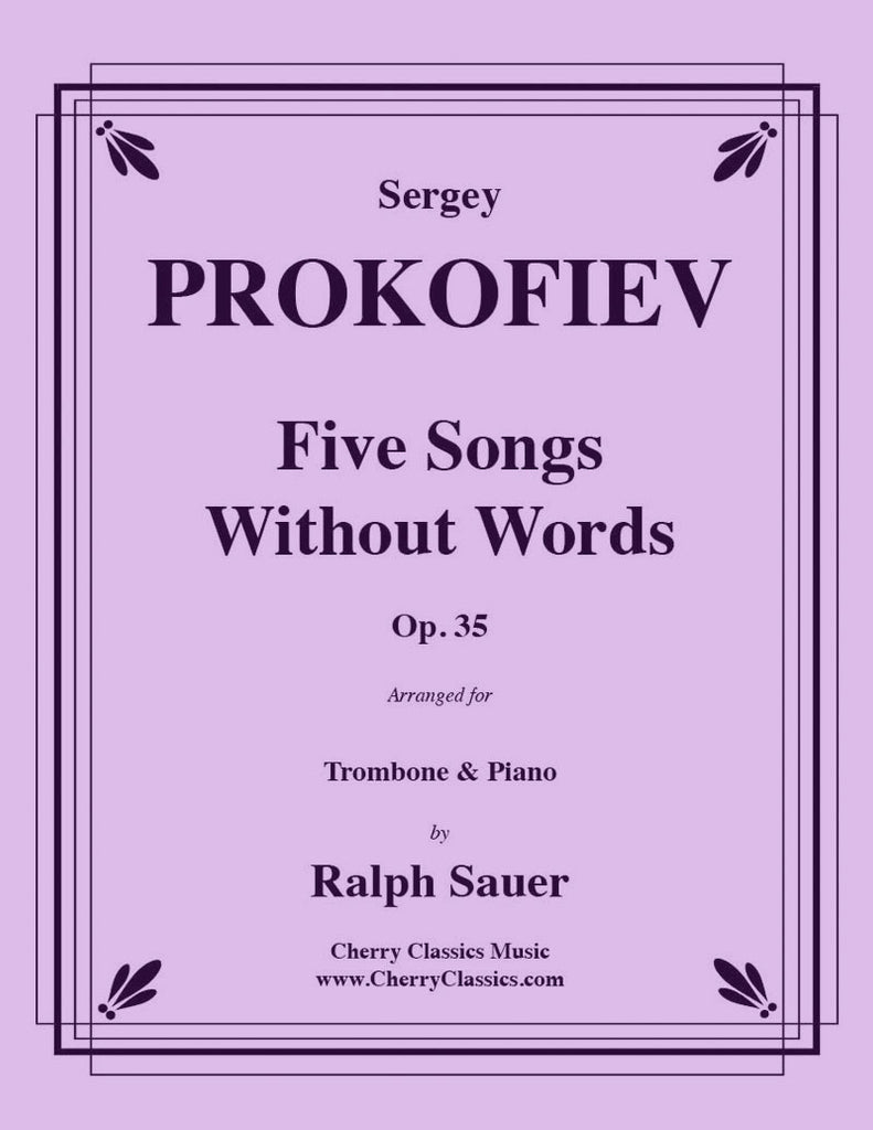 Prokofiev - Five Songs Without Words for Trombone and Piano, Op. 35 - Cherry Classics Music