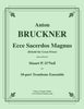 Bruckner - Ecce Sacerdos Magnus for 10-part Trombone Ensemble - Cherry Classics Music