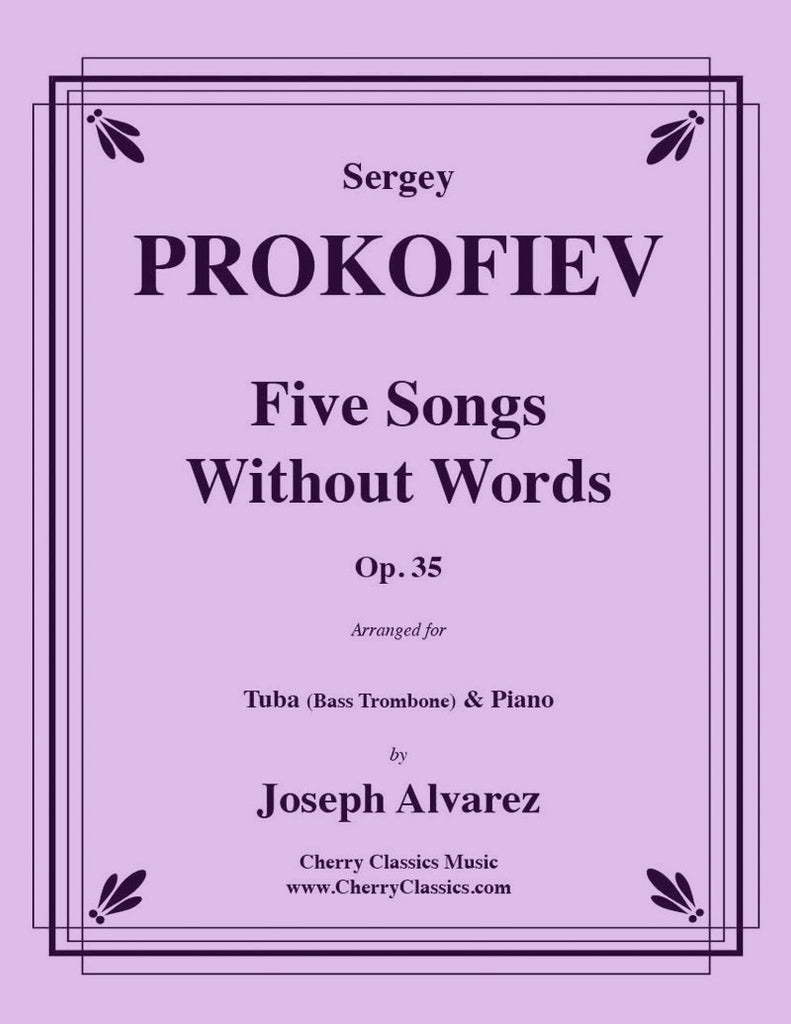 Prokofiev - Five Songs Without Words for Tuba or Bass Trombone and Piano - Cherry Classics Music