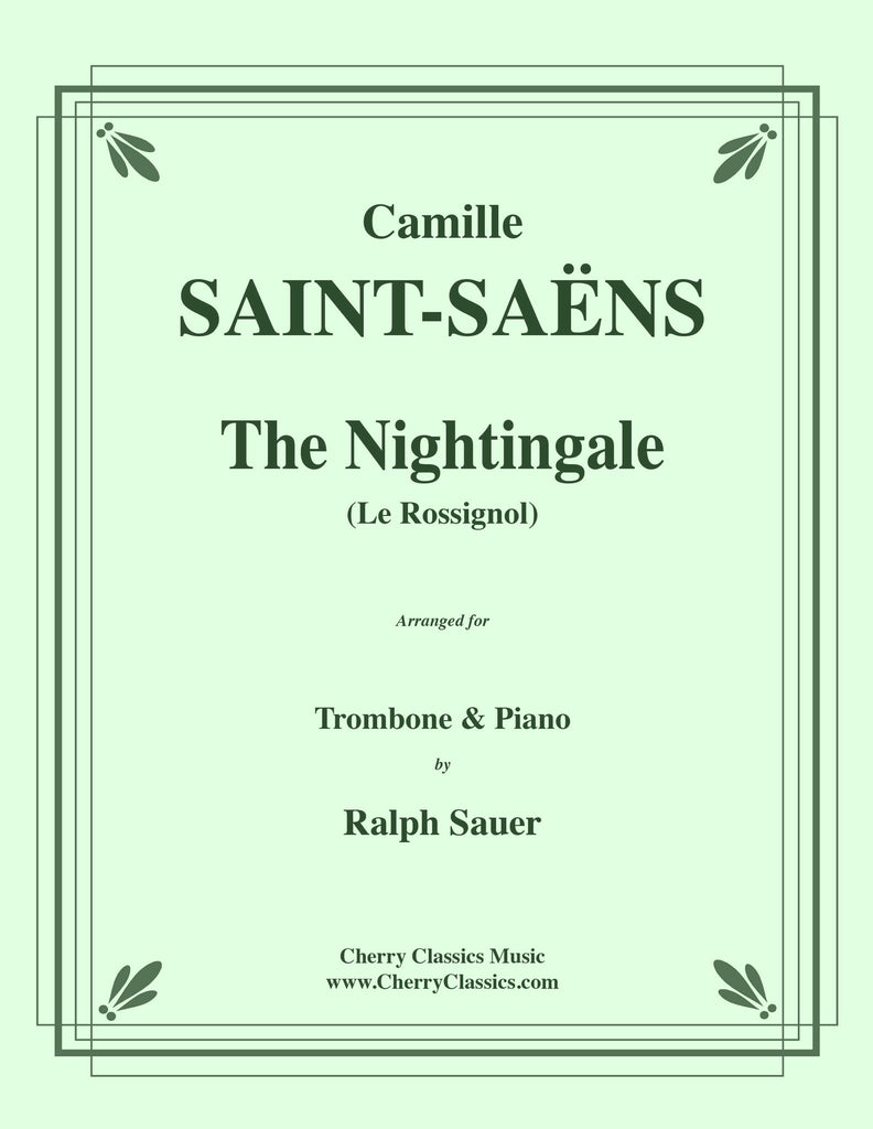 Saint-Saens - The Nightingale (Le Rossignol) for Trombone and Piano - Cherry Classics Music