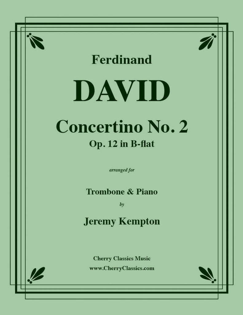 David - Concertino No. 2 in B-flat for Trombone and Piano - Cherry Classics Music