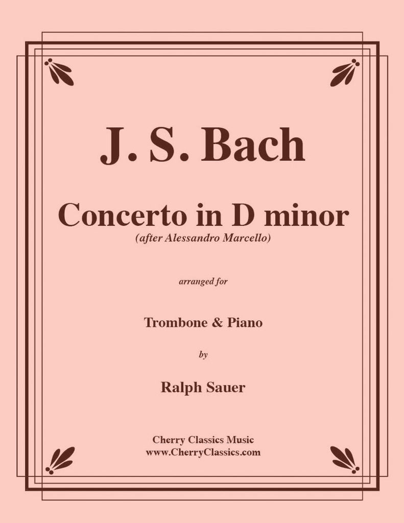 Bach - Concerto in D minor for Trombone & Piano - Cherry Classics Music
