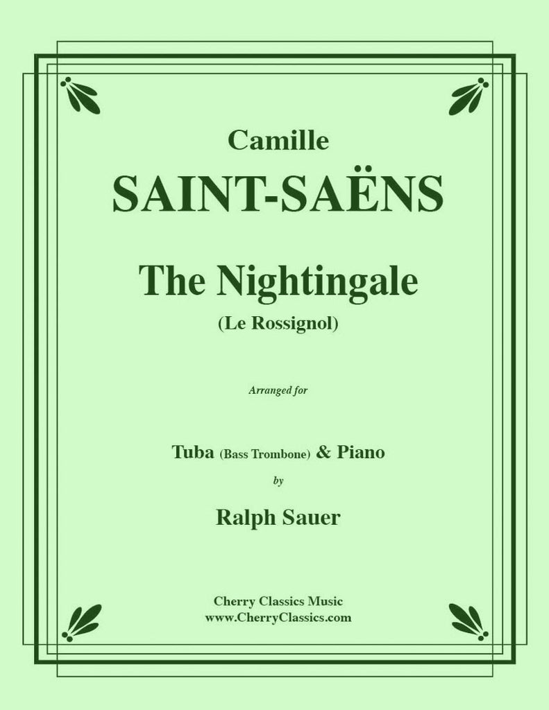 Saint Saens - The Nightingale (Le Rossignol) for Tuba or Bass Trombone and Piano - Cherry Classics Music