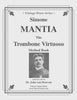 Mantia - The Trombone Virtuoso an Advanced Method - Cherry Classics Music