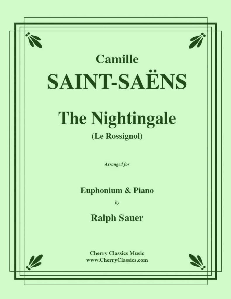 Saint Saens - The Nightingale (Le Rossignol) for Euphonium and Piano - Cherry Classics Music