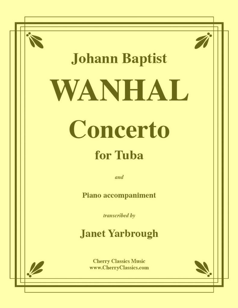Wanhal - Concerto for Tuba with Piano accompaniment - Cherry Classics Music
