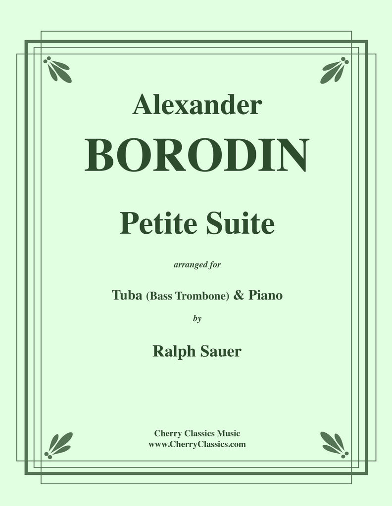 Borodin - Petite Suite for Tuba or Bass Trombone & Piano - Cherry Classics Music