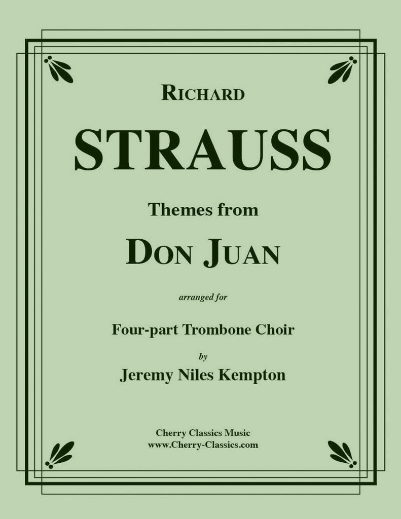 Strauss - Themes from Don Juan for 4-part Trombone Choir - Cherry Classics Music