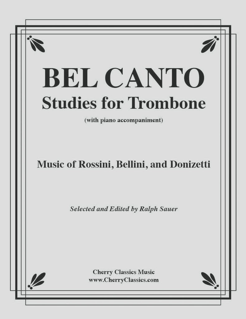 Various - Bel Canto Studies for Trombone with Piano accompaniment - Cherry Classics Music
