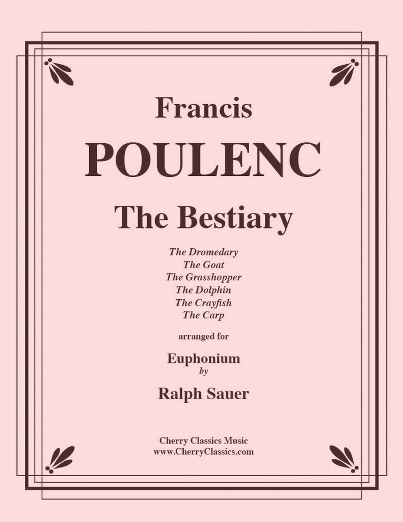 Poulenc - The Bestiary for Euphonium and Piano - Cherry Classics Music