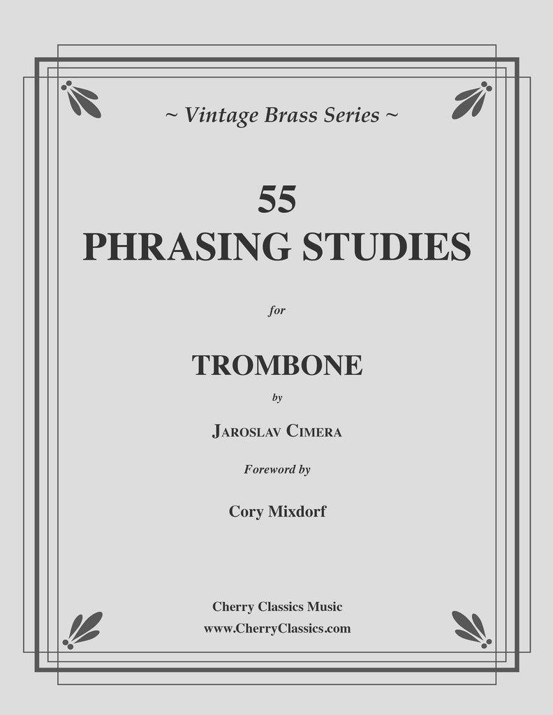 Cimera - 55 Phrasing Studies for Trombone - Cherry Classics Music