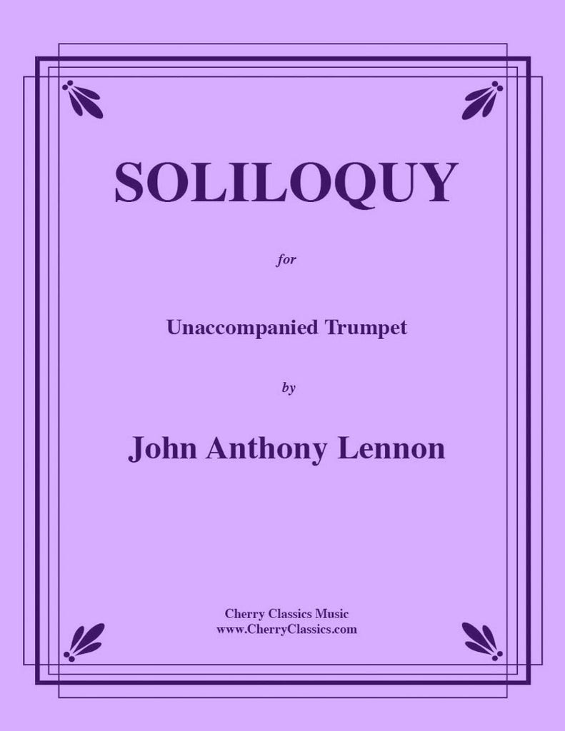 Lennon - Soliloquy for Unaccompanied Trumpet - Cherry Classics Music