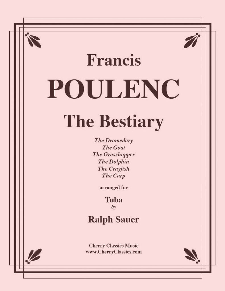 Poulenc - The Bestiary for Tuba or Bass Trombone and Piano - Cherry Classics Music