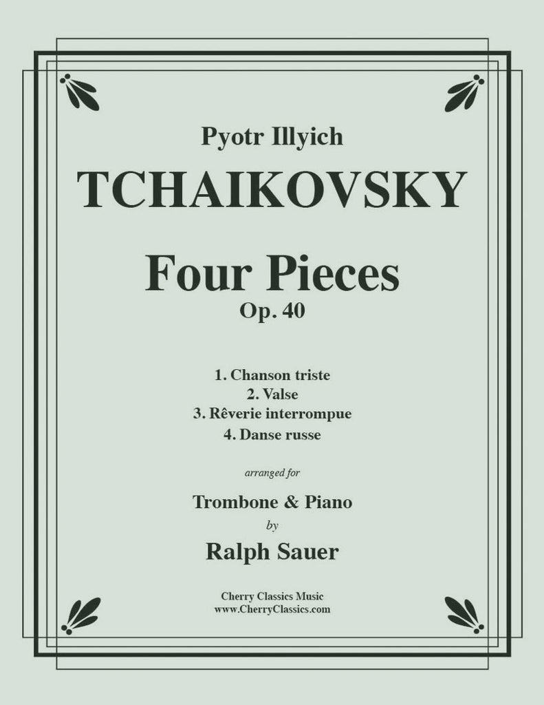 Tchaikovsky - Four Pieces Op. 40 for Trombone and Piano - Cherry Classics Music
