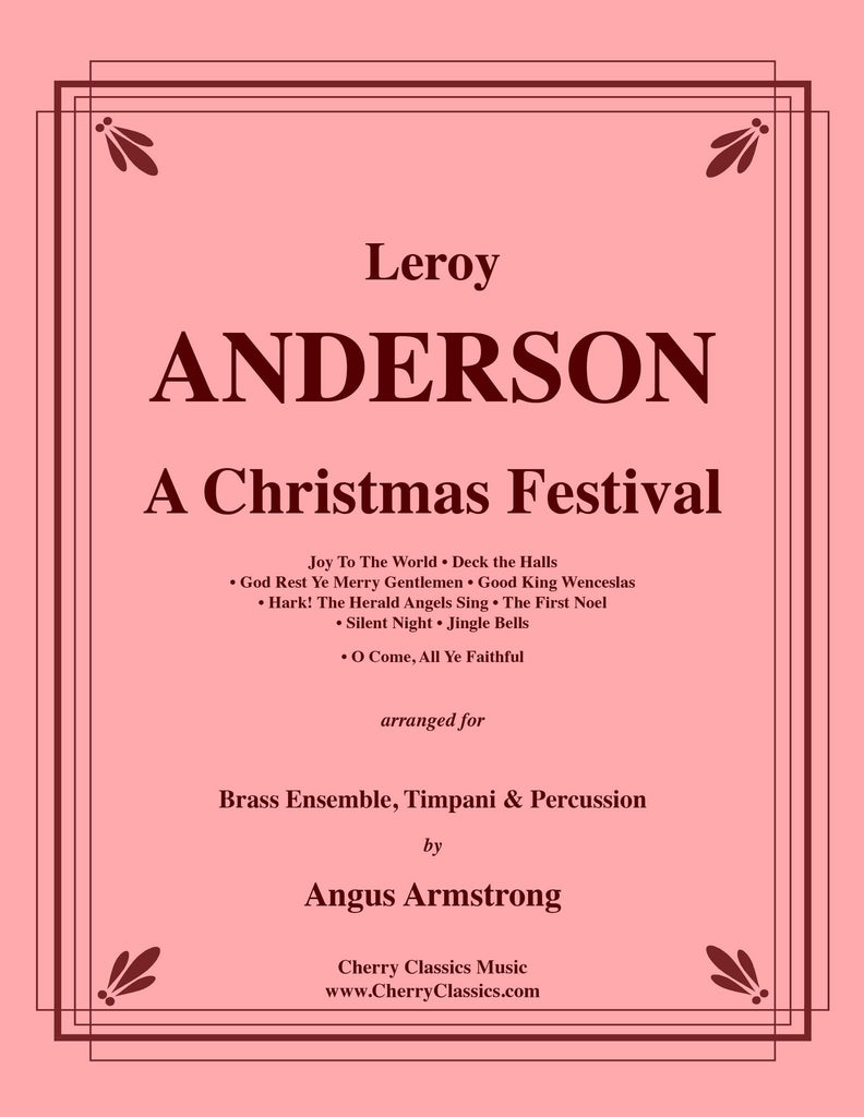 Anderson - A Christmas Festival for Brass Ensemble, Timpani and Percussion - Cherry Classics Music