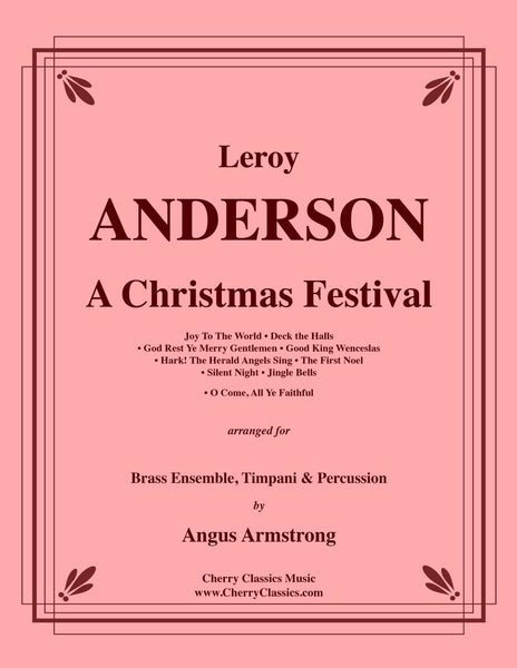 Anderson - A Christmas Festival for Brass Ensemble, Timpani and ...