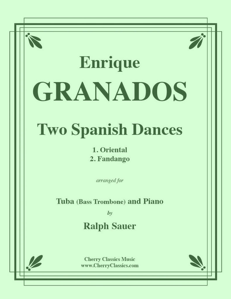 Granados - Two Spanish Dances for Tuba or Bass Trombone and Piano - Cherry Classics Music