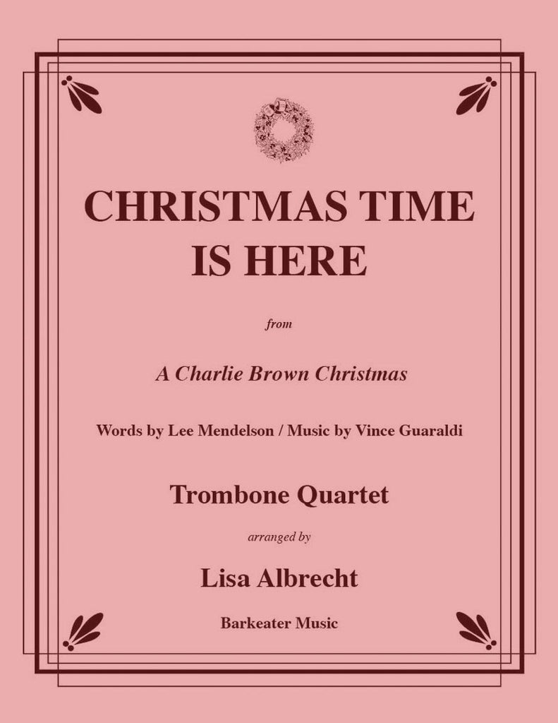 guaraldi mendelson christmas time is here for trombone quartet - Vince Guaraldi Christmas Time Is Here