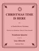 Guaraldi Mendelson - Christmas Time Is Here for Trombone Quartet - Cherry Classics Music