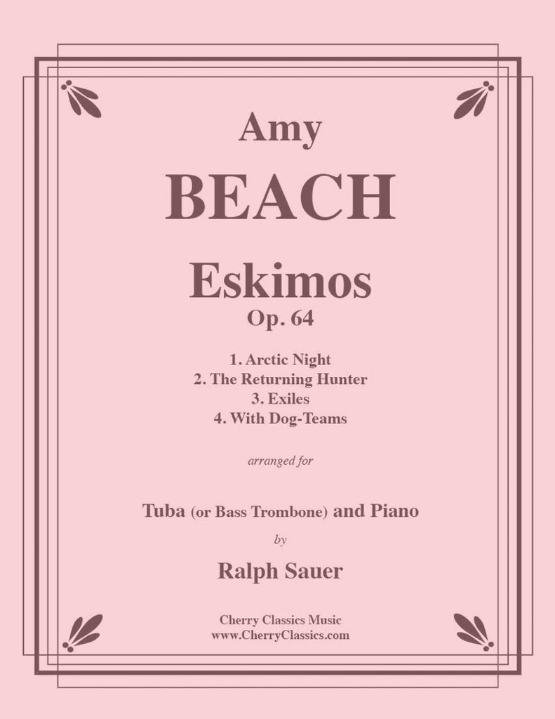 Beach - Eskimos, Op. 64 for Tuba or Bass Trombone and Piano - Cherry Classics Music