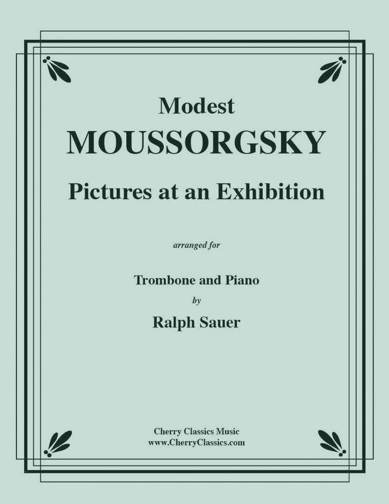 Mussorgsky - Pictures At An Exhibition for Trombone and Piano - Cherry Classics Music