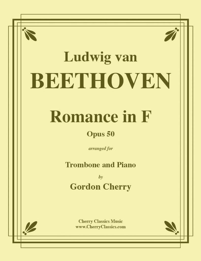 Beethoven - Romance No. 2 in F, Opus 50 for Trombone and Piano - Cherry Classics Music