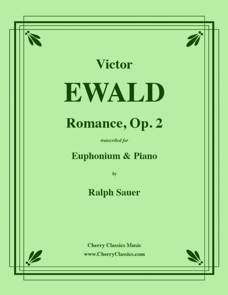 Ewald - Romance, Op. 2 for Euphonium and Piano - Cherry Classics Music