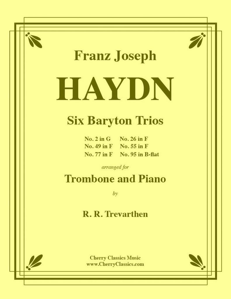 Haydn - Six Baryton Trios for Trombone and Piano - Cherry Classics Music