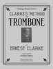 Clarke - Method for Trombone - Cherry Classics Music