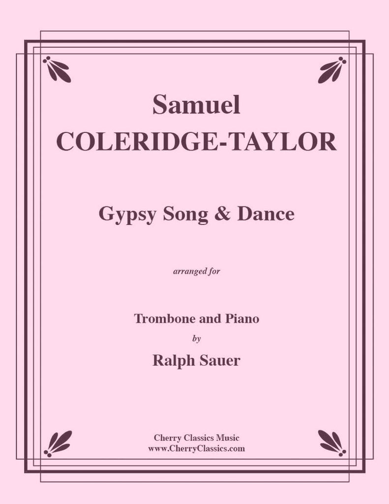 Coleridge-Taylor - Gypsy Song & Dance for Trombone and Piano - Cherry Classics Music
