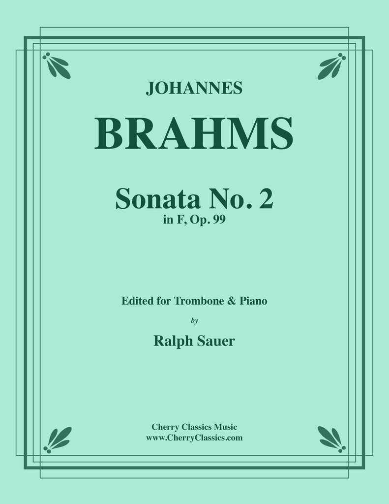 Brahms - Sonata No. 2 in F, Op. 99 for Trombone and Piano - Cherry Classics Music