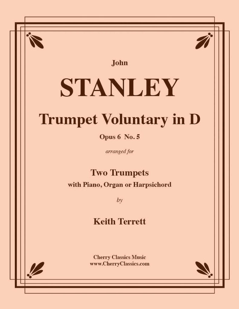 Stanley - Trumpet Voluntary Op. 6, No. 5 for Two Trumpets and Piano or Organ - Cherry Classics Music