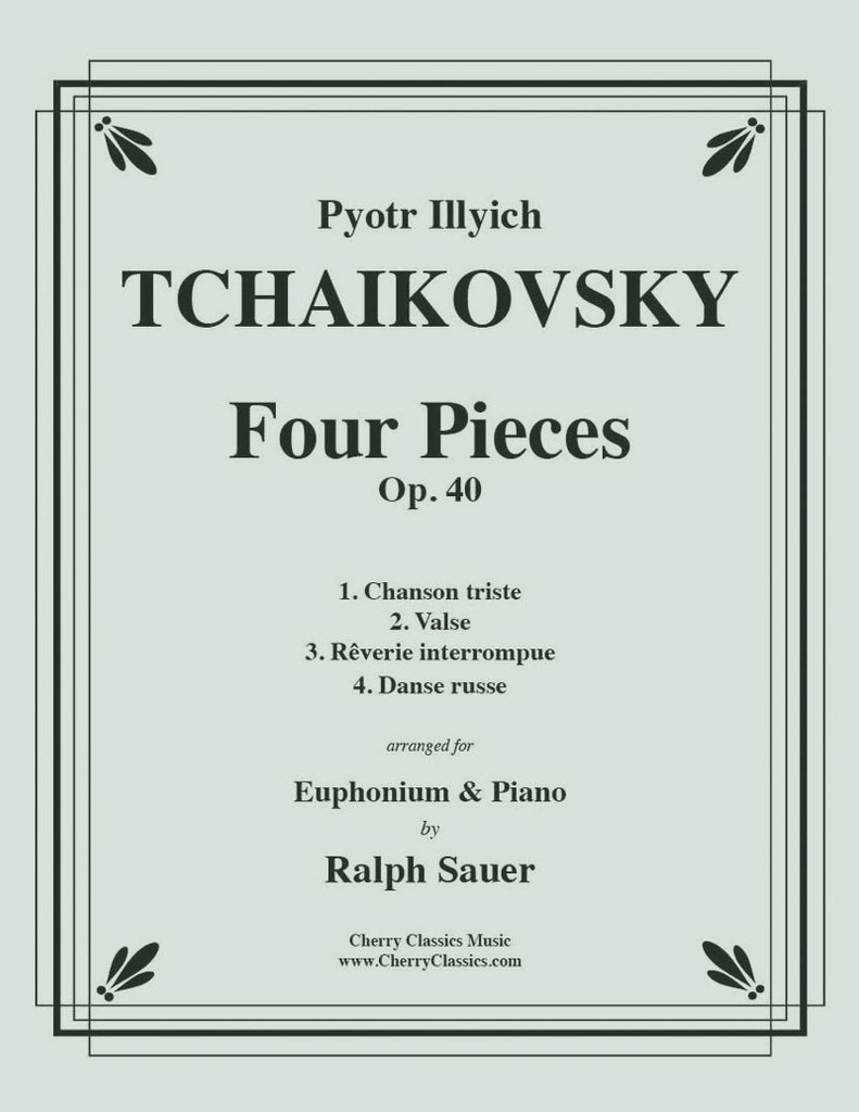 Tchaikovsky - Four Pieces Op. 40 for Euphonium and Piano - Cherry Classics Music