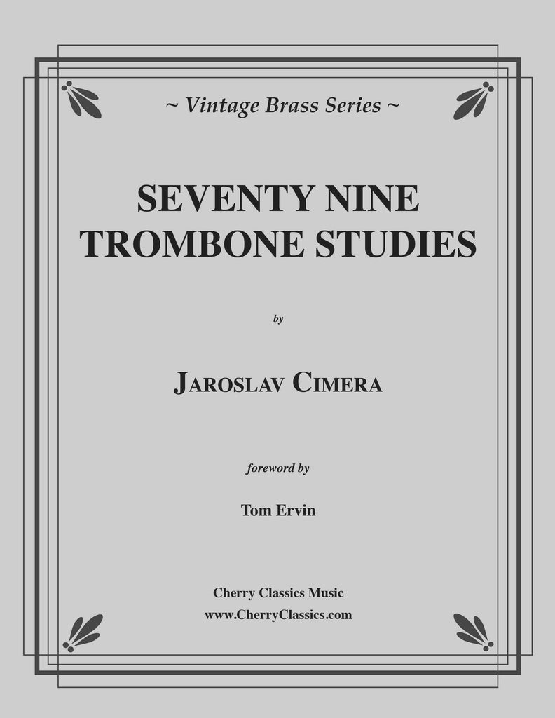 Cimera - Seventy-Nine Studies for Trombone - Cherry Classics Music