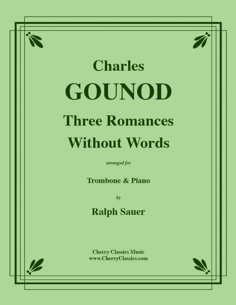 Gounod - Three Romances Without Words for Trombone and Piano - Cherry Classics Music