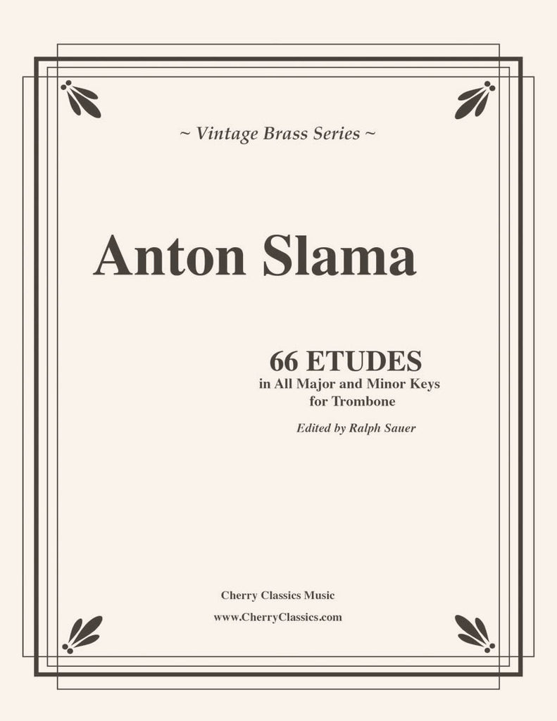 Slama - 66 Etudes in all Major and Minor Keys for Trombone - Cherry Classics Music